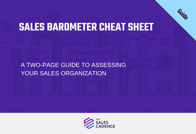 Cheat Sheet: Sales Team Performance Barometer