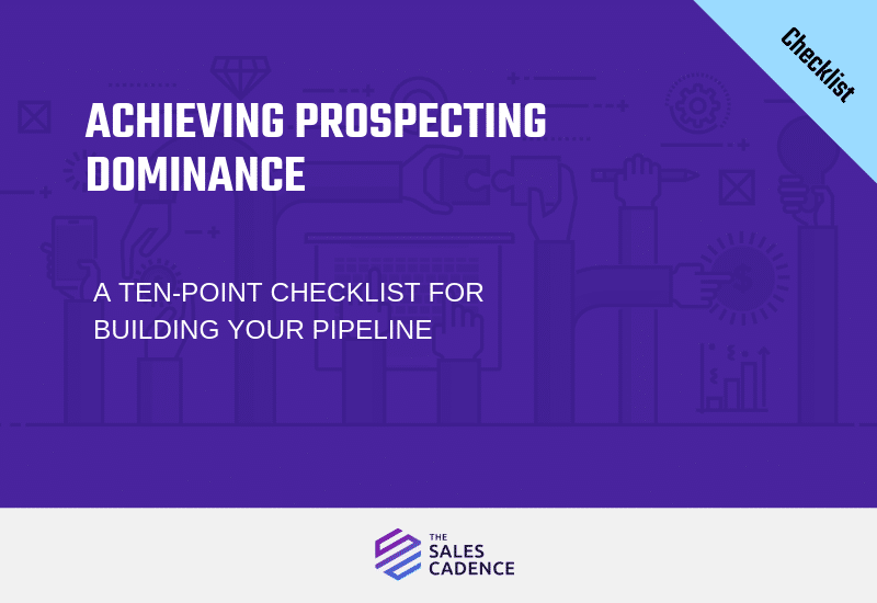 Checklist: Achieving Prospecting Dominance