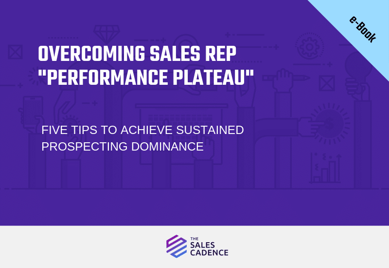 eBook: Overcoming Sales Rep Performance Plateau
