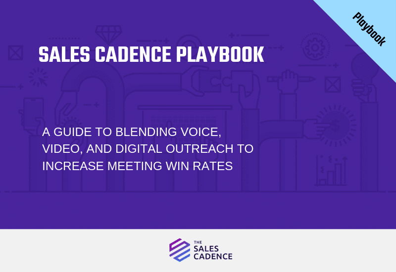 The Sales Cadence Playbook